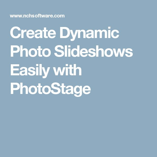 Create Dynamic Photo Slideshows Easily with PhotoStage