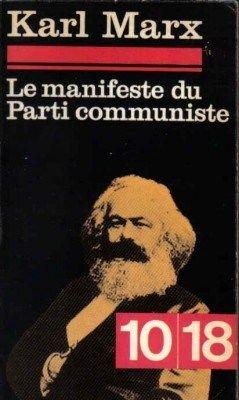 MARX, Karl; ENGELS, Friedrich. Manifeste du Parti communiste ; suivi de La lutte de classes. Paris: Union Générale d'Éditions, 1962. 187 p.