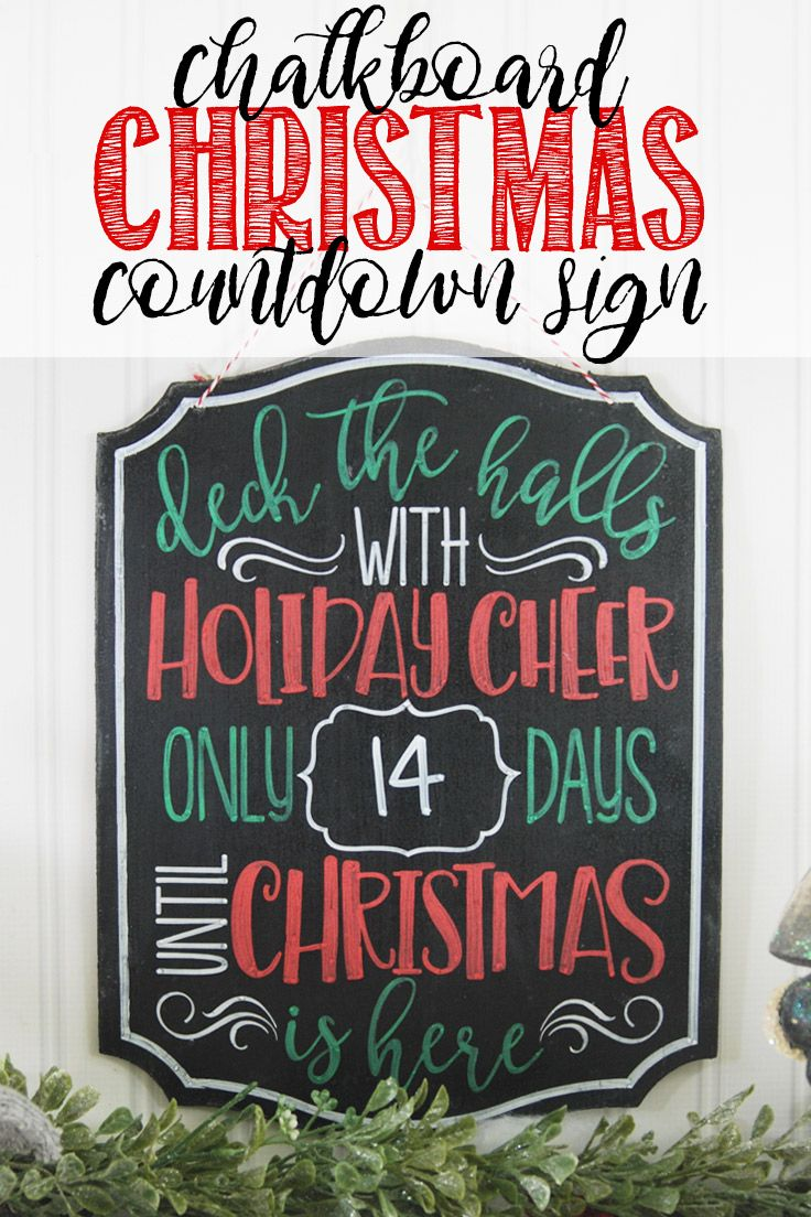 Chalkboard Christmas Countdown Sign Christmas chalkboard