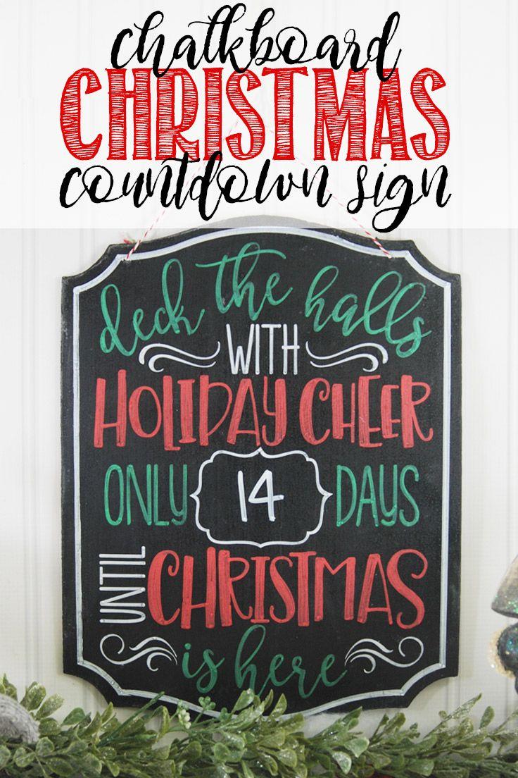 How Many Days Til Christmas.Chalkboard Christmas Countdown Sign Vinyl Ideas