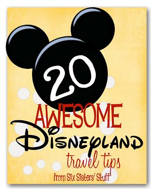 Six Sisters Stuff: 20 Awesome Disneyland tips
