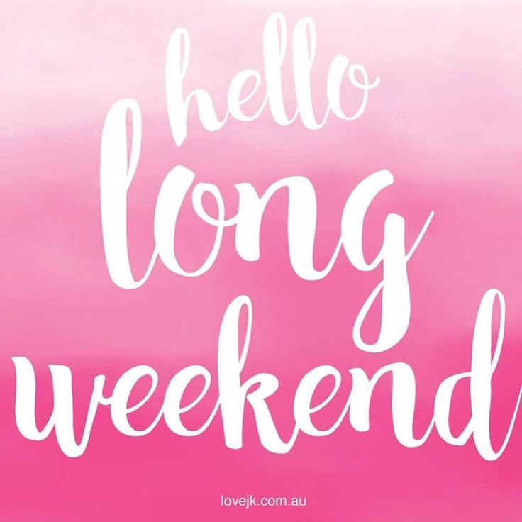 Happy long weekend everyone! Enjoy your extra day off to relax!