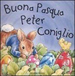 Buona Pasqua Peter Coniglio di Beatrix Potter - Scopri come vincerlo sul Blog di Tidy Books http://www.tidy-books.it/blog/2015/03/27/vinci-un-libro-per-pasqua/ #Libri #Pasqua