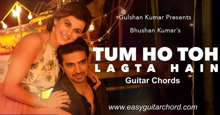 Tum Ho Toh Lagta Hai Guitar Chords    Shaan    Amaal Mallik