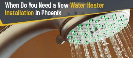 When Do You Need a New Water Heater Installation in Phoenix? - http://www.haysplumbinganddrain.com/water-heater-installation-in-phoenix/