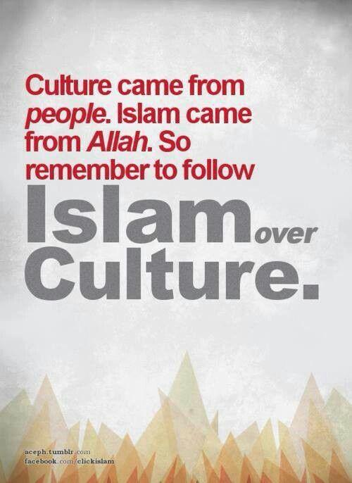 Islam not same as Culture