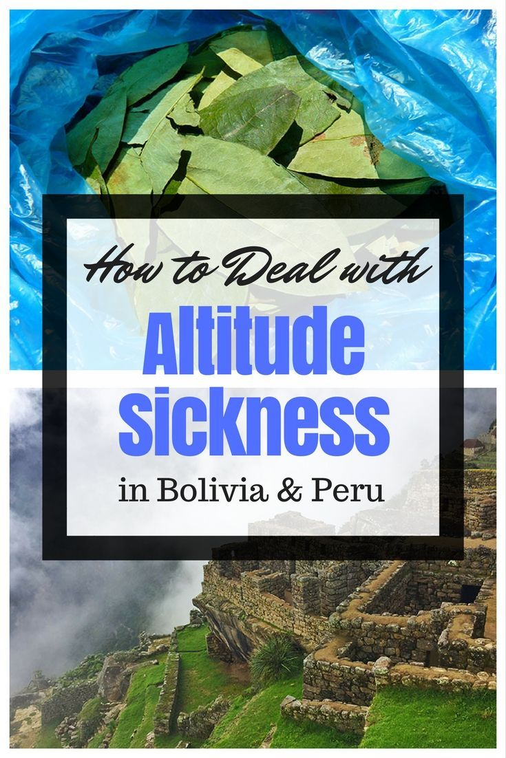 How to deal with Altitude Sickness in Bolivia & Peru! Tips how to prevent sickness especially when in Cusco, Lake Titicaca, Rainbow Mountains and Machu Picchu