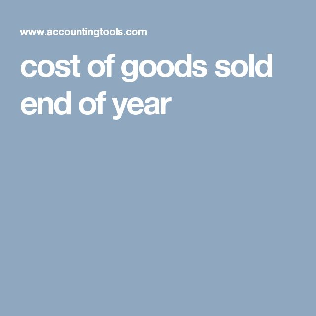 cost of goods sold end of year
