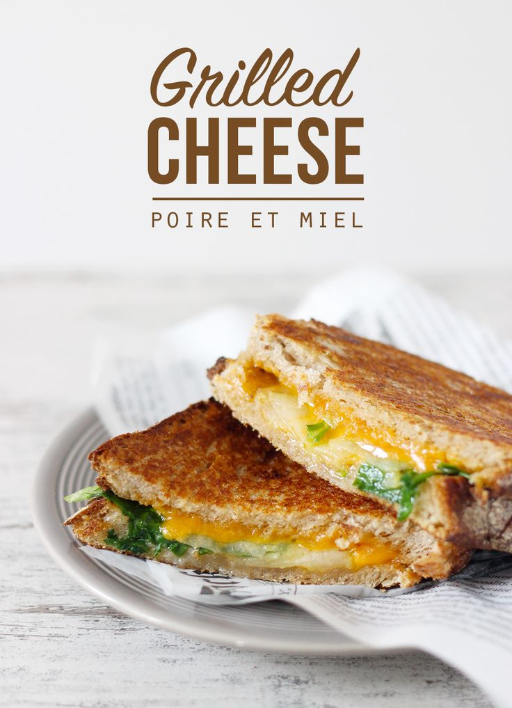 Grilled Cheese Poire et Miel - Mango & Salt