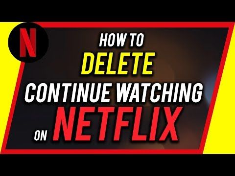 Want to delete continue watching on Netflix? If you want to