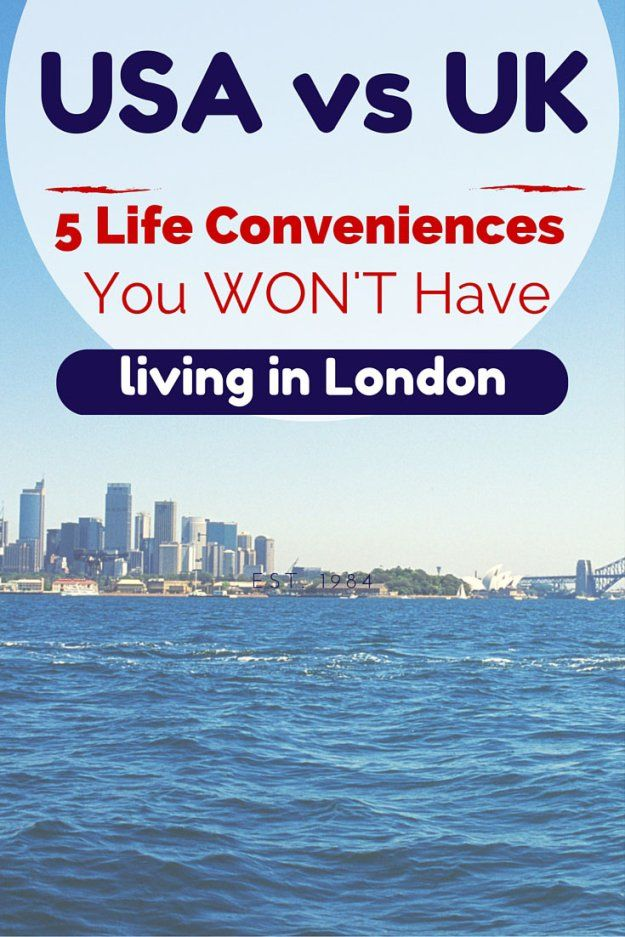 5 Life Conveniences You Won't Have When Moving from the USA to UK, from an American expat living in London