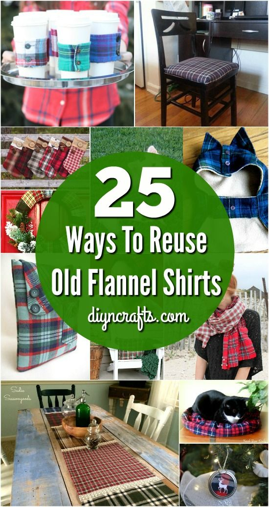 25 Creative Ways To Reuse and Repurpose Old Flannel Shirts - Easy tutorials that guide you trough shirt upcycling! Collected and curated by diyncrafts.com team! <3 via @vanessacrafting