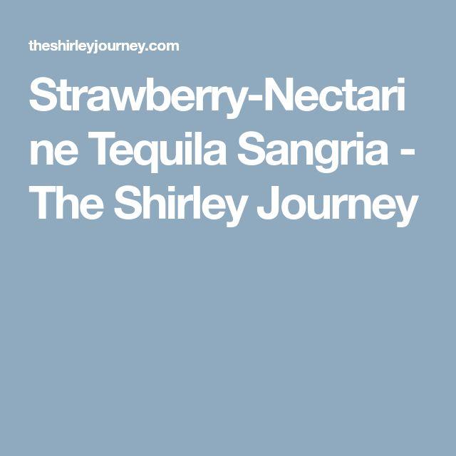 Strawberry-Nectarine Tequila Sangria - The Shirley Journey