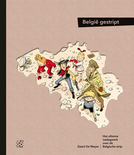 België Gestript - Geert De Weyer. About Belgian comics. Dragonetti books 2015