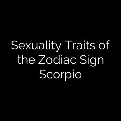 zodiac sign sex traits in Minneapolis