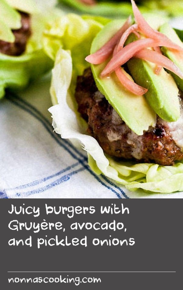 Juicy burgers with Gruyère, avocado, and pickled onions | When I spend big bucks for high-quality beef, I don't need to weigh my burger down with a bready bun. Yes, there are plenty of decent gluten-free hamburger buns, but we prefer to eat our burgers wrapped in crisp butter lettuce. When serving burgers this way, the meat takes centre stage, just as it should. We often serve burgers with a side of parsnip crisps. And of course, you can add the condiments of your choice: ketchup, mustard…