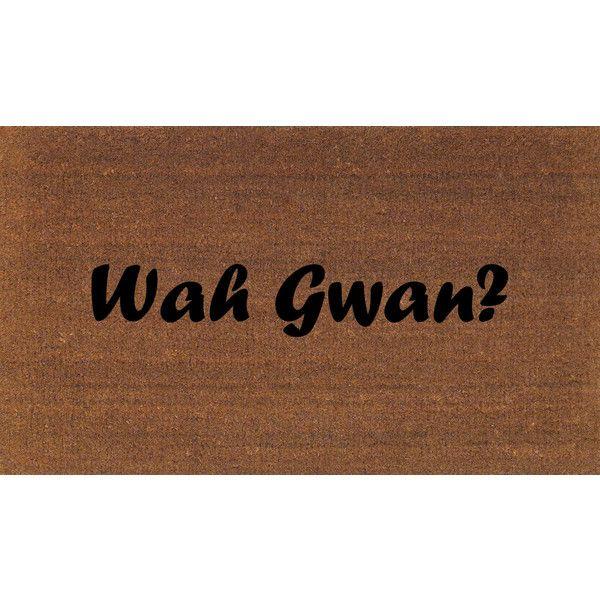 Wah Gwan (What's Going on?) Jamaican Door Mat Coir Doormat Rug Coir... ($38) ❤ liked on Polyvore featuring home, rugs, black, floor & rugs, home & living, coco fiber mat, black doormat, coconut fiber doormat, coir door mats and black door mat