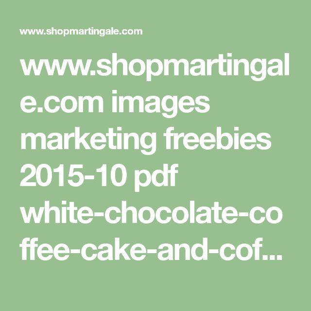 www.shopmartingale.com images marketing freebies 2015-10 pdf white-chocolate-coffee-cake-and-coffee-cup-block-freebie.pdf