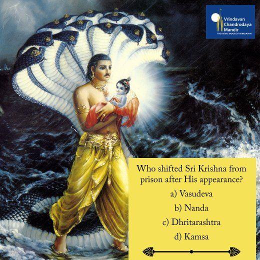 Who shifted Sri Krishna from prison after His appearance?  a) Vasudeva b) Nanda  c) Dhritarashtra d) Kamsa
