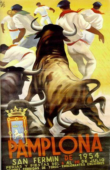 Cartel de San Fermín 1954. A replica of this was in my Hollywood apartamento for years