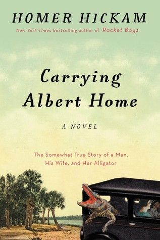 Giveaway & Book Review: Carrying Albert Home by Homer Hickam | Man of la Book