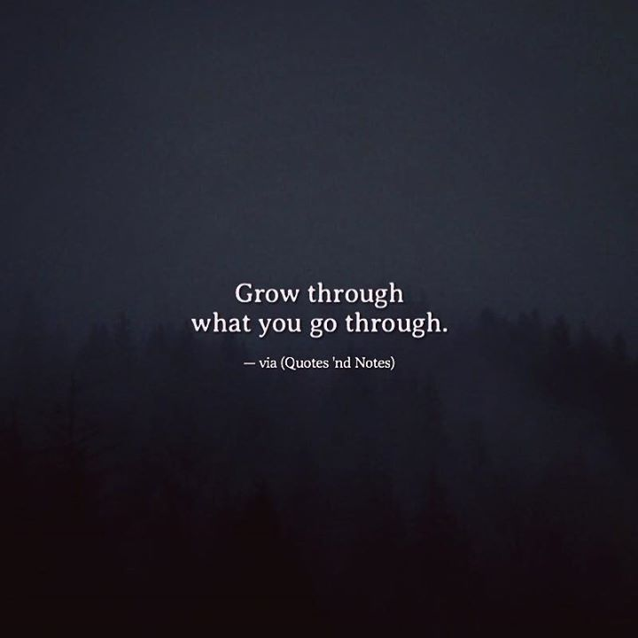 Grow through what you go through. —via http://ift.tt/2eY7hg4