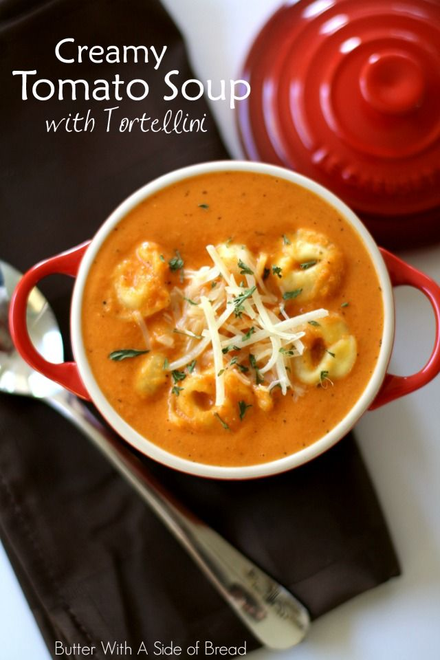 Creamy Tomato Soup with Tortellini- love this #recipe! #soup Butter With A Side of Bread