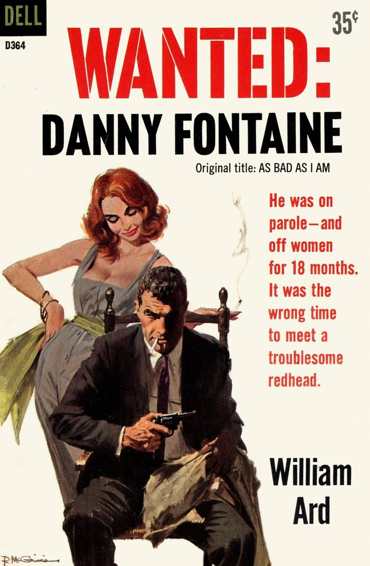 Wanted: Danny Fontaine - William Ard. Cover art by Robert McGinnis
