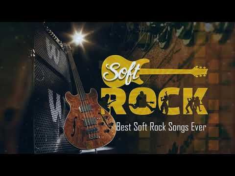 Soft Rock Love Songs 70's 80's 90's - Best Soft Rock Songs Ever