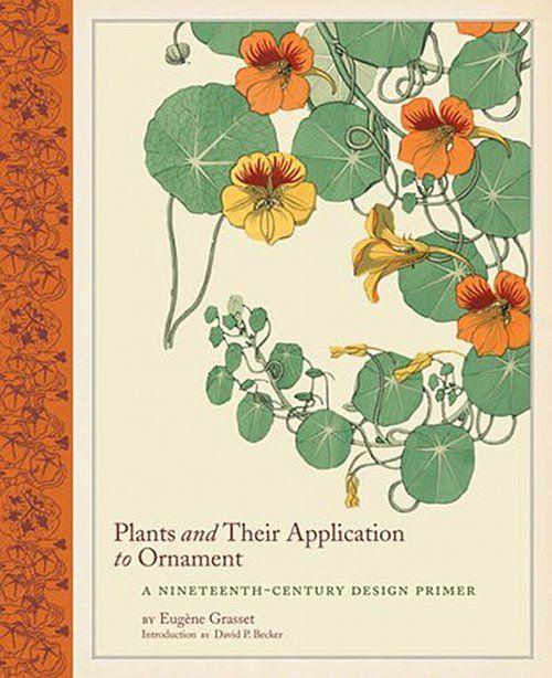 ornament1: Design Primers, Art Nouveau, Book Worth, Botanical Prints, Nineteenth Century Design, Botanical Illustrations, 1897 Design, Book Plants, Eugene Grasset