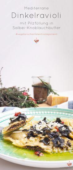 Valentinstagsmenü: Super lecker und super einfach: Dinkel Ravioli mit mediterraner Pilzfüllung in Salbei-Knoblauchbutter geschwenkt. Das Menü mit Cocktail, Vorspeise, Hauptgang und Nachtisch gibt es zum Download.