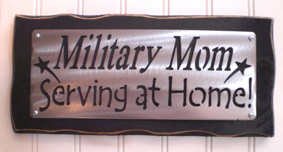 MILITARY MOM Serving at home - remembering that the families at home give a ton to our country too! Janet ,thought you'd like this !