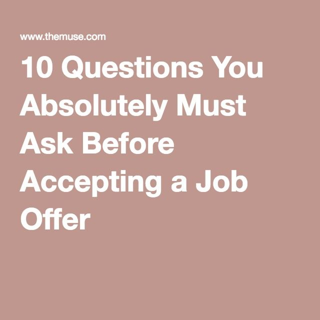 10 Questions You Absolutely Must Ask Before Accepting a Job Offer
