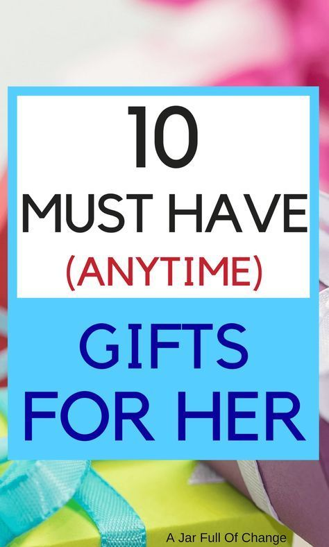"""Best Gifts For Her Birthday   Fun & thoughtful gift ideas for mom, girlfriend, wife, sister or any other woman in your life. """"Wow"""" her with something she actually wants! via @jarfullofchange #giftsforher"""