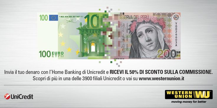 Western Union and Unicredit - With the new Home Banking service transferring money has never been that easy!