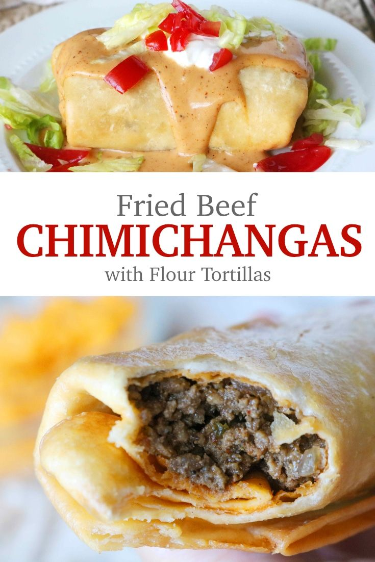 Homemade Beef Chimichangas Recipe Mexican Food Recipes Food Homemade Beef