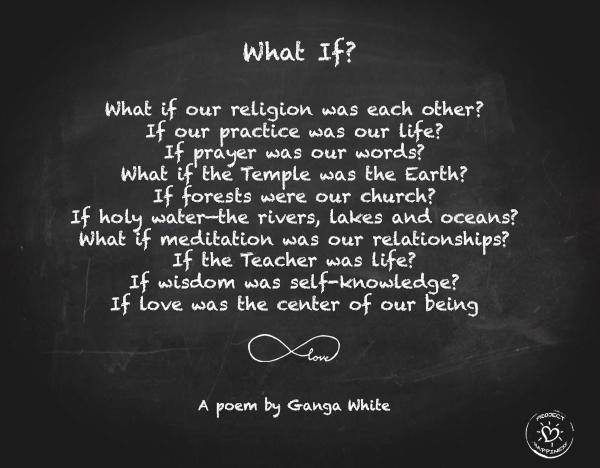 """What if our religion was each other If our practice was our life - Google Search"
