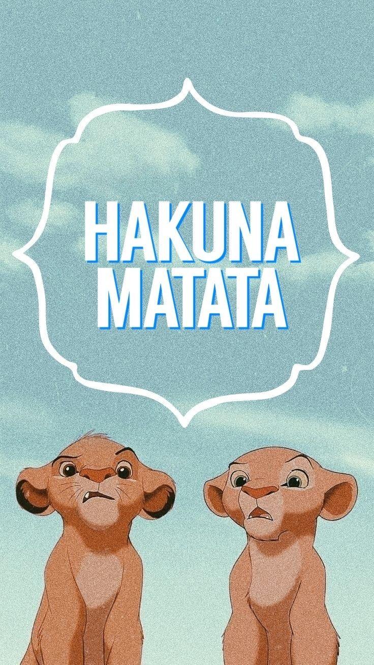 Hakuna Matata Iphone Wallpaper Lion King Cute Disney Wallpaper Disney Princess Wallpaper Funny Phone Wallpaper