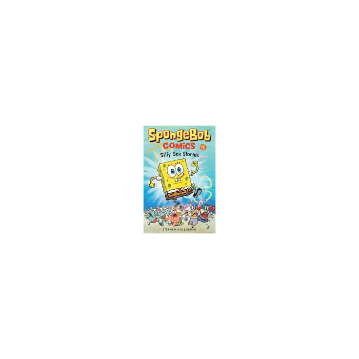 SpongeBob Comics 1 : Silly Sea Stories (Paperback) (Stephen Hillenburg)
