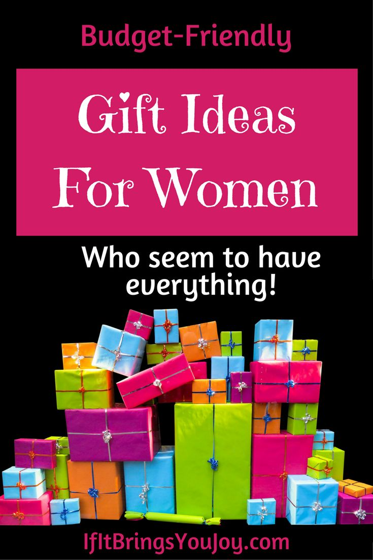 The best budget-friendly gift ideas - even for women who already seem to have everything! #holidaygiftguide #GiftIdeasForWomen