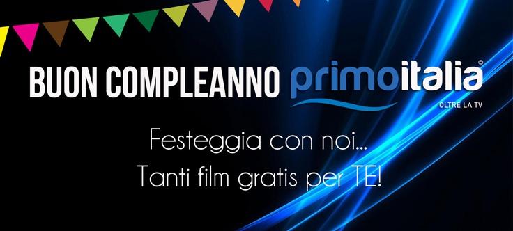 Vogliamo festeggiare con voi il 1° compleanno di PrimoItalia.  Per l'occasione abbiamo pensato di regalarvi, fino a domenica, tanti film gratuiti!  scopriteli nell'area on demand di PrimoItalia