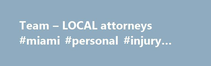Team – LOCAL attorneys #miami #personal #injury #attorney http://attorneys.remmont.com/team-local-attorneys-miami-personal-injury-attorney/  #local attorneys Education: District Court Attorney 2002 DESS degree in international business law from Université d'Aix-Marseille, France 2000 Cand. Jur. from the Law Faculty of the University of Iceland 1999 (...Read More)