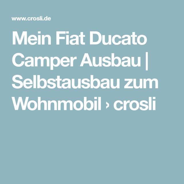 41 best Wohnmobil selbst ausbauen images on Pinterest   Camper ...
