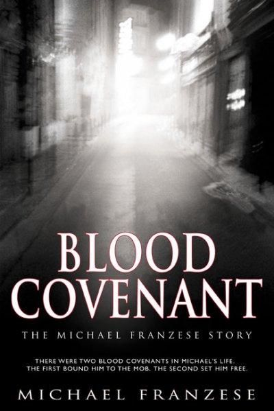 Precision Series Blood Covenant: The Michael Franzese Story