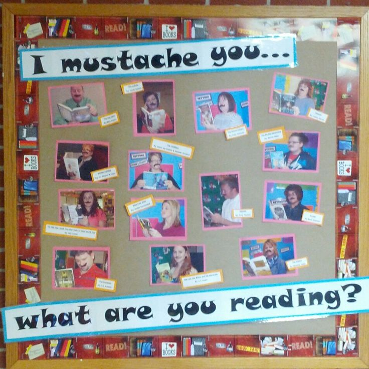 "reading bulletin board, teacher picks, ""I mustache you... what you are reading?"""