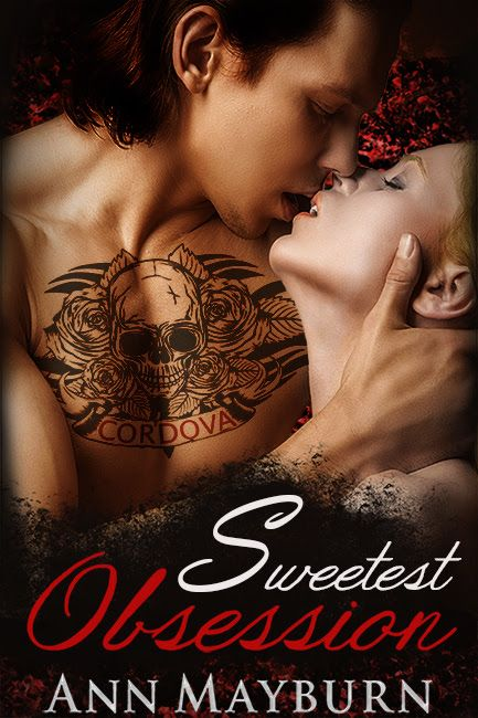 Whispered Thoughts: Release Blitz: Sweetest Obsession by Ann Mayburn