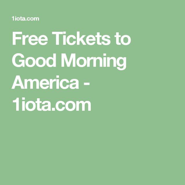 Free Tickets to Good Morning America - 1iota.com