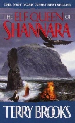 Shannara Reading Order | The Elf Queen of Shannara (Heritage of Shannara Series #3) by Terry ...