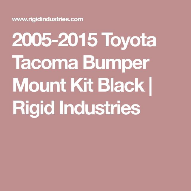 2005-2015 Toyota Tacoma Bumper Mount Kit Black | Rigid Industries