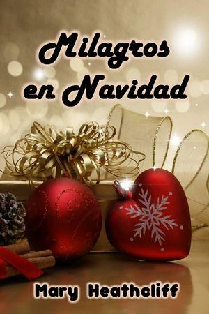 #MilagrosEnNavidad#MaryHeathcliffEn Navidad siempre ocurren los más hermosos milagros.http://maryheathcliff.weebly.com/milagros-en-navidad.html